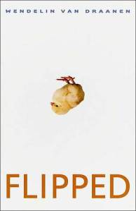 Book Review Flipped By Wendelin Van Draanen Reading Is border=
