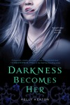 darknessbecomesher2